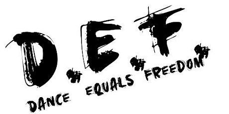 D.E.F. (Dance Equals Freedom) Dance Fitness Class tickets