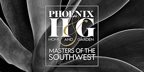 Phoenix Home & Garden 30th annual Masters of the Southwest 2020 Awards tickets