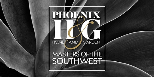 Phoenix Home & Garden 30th annual Masters of the Southwest 2020 Awards