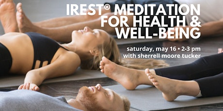 IRest Meditation for Health & Well-being tickets