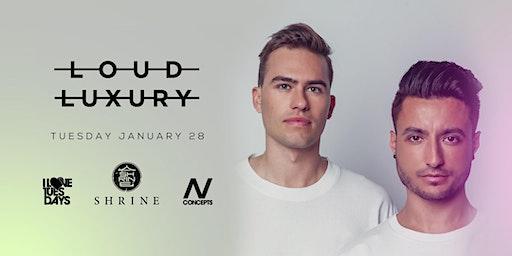 I Love Tuesdays feat. Loud Luxury 1.28.20
