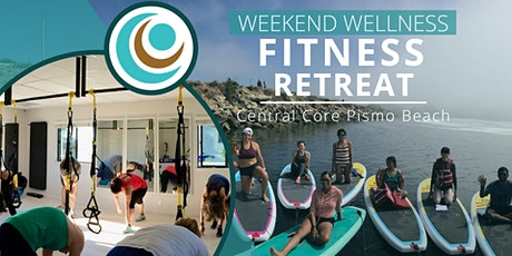Central Core: Weekend Wellness Retreat - On the Water (Reservation Pass) tickets