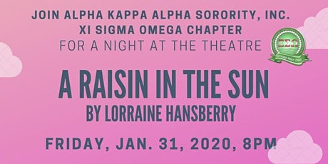 A Night at the Theatre with Xi Sigma Omega Chapter:  A Raisin in the Sun tickets