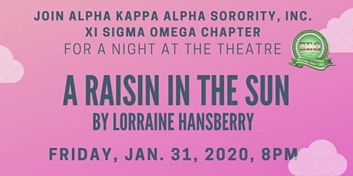 A Night at the Theatre with Xi Sigma Omega Chapter:  A Raisin in the Sun