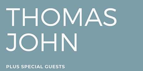Thomas John (with special guest Paul Casey) tickets