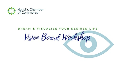 Holistic Chamber of Commerce - Creating Vision Boards