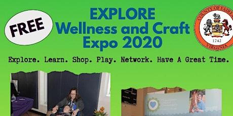 EXPLORE WELLNESS & Craft EXPO 2020  VENDORS ONLY tickets