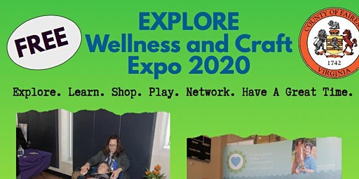 EXPLORE WELLNESS & Craft EXPO 2020  VENDORS ONLY