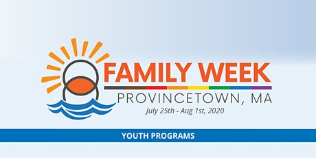 Family Week 2020 Youth Programs Registration tickets