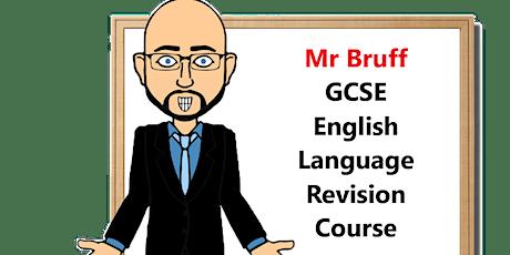 Mr Bruff GCSE English Language Revision 2020 (AQA exam board) tickets