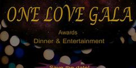 8th Annual One Love Gala and Awards: Unbroken tickets
