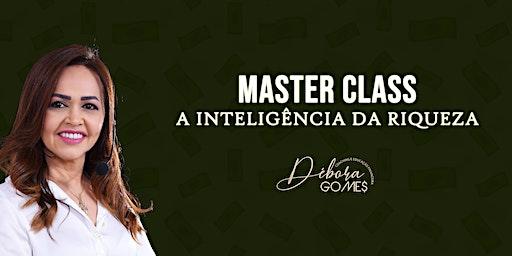 MASTER CLASS: A INTELIGÊNCIA DA RIQUEZA [BELÉM/PA]
