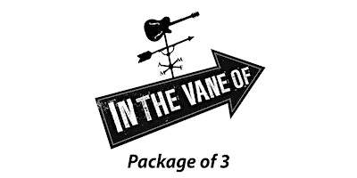 In The Vane Of... 2020 3-Show Subscription Package