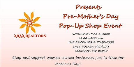 Pre-Mother's Day Pop-Up Shop Event - CANCELLED tickets