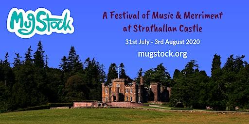 MugStock: A Festival of Music & Merriment at Strathallan Castle