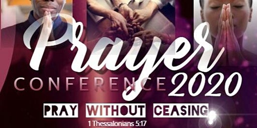 Pray Without Ceasing Prayer Conference