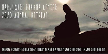 Manjushri Dharma Center 2020 Annual Retreat tickets