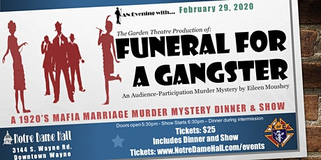 Funeral for a Gangster - An Audience-Participation Murder Mystery tickets