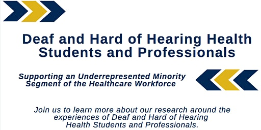 Deaf and Hard of Hearing Health Students and Professionals