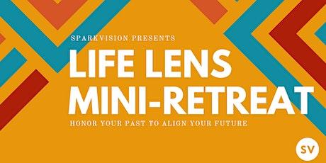 Life Lens Mini-Retreat August 1st 2020 tickets