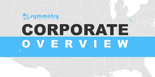 Symmetry Financial Group - Corporate Overview - Full and Part time roles
