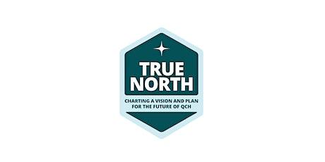 QCH True North: Open Staff Focus Group 4 tickets