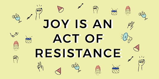 Joy Is An Act of Resistance:  Embroidery for the Tiny Pricks Project
