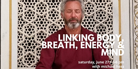 Linking Body, Breath, Energy & Mind tickets