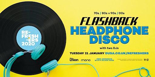 2019/20 Flashback Headphone Disco (Tuesday 21 January, 2020)