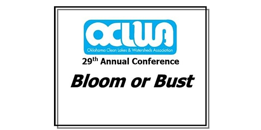 2020 Oklahoma Clean Lakes and Watersheds Conference