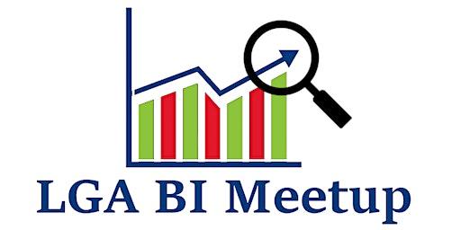 LGA BI Meetup #6