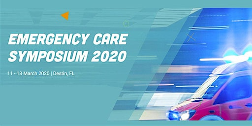 2020 Emerald Coast Emergency Care Symposium