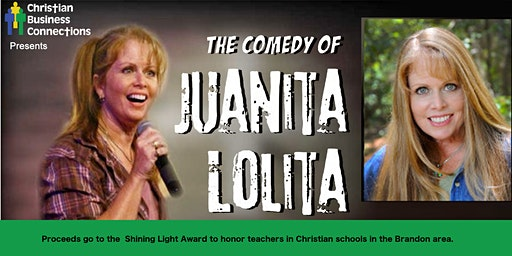 Comedy Night with Juanita Lolita to Benefit Christian Schools