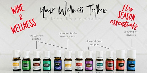 Wine & Wellness with Young Living Essential Oils