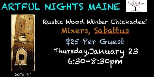 Rustic Wood Winter Chickadee at Mixers