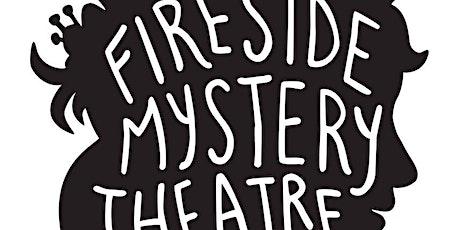 Fireside Mystery Theatre: All Aboard tickets