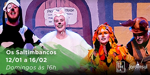 Desconto: Os Saltimbancos, no Teatro Jardim Sul