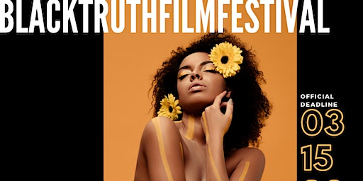 "2020 ""Black Truth"" Film Festival"