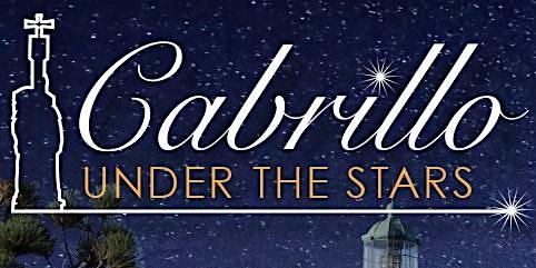 Cabrillo Under the Stars
