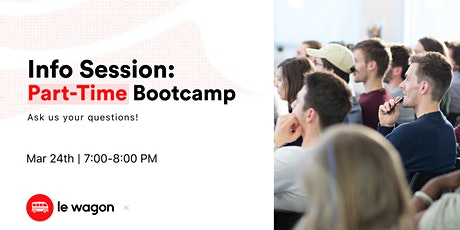 Info Session Part-Time Bootcamp - Le Wagon Open Day  bilhetes