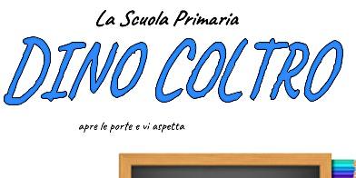 """Open Days alla """"DINO COLTRO"""""""