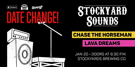 Stockyards Sounds with Chase The Horseman and Lava Dreams tickets
