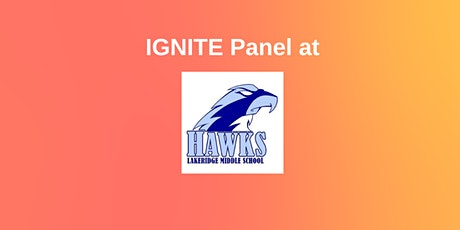 IGNITE Panel at Lakeridge Middle School tickets
