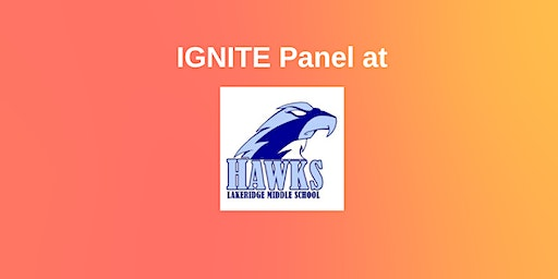 IGNITE Panel at Lakeridge Middle School