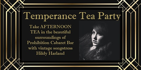 Temperance Tea Party - Afternoon tea with vintage performer Hildy Harland tickets
