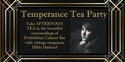 Temperance Tea Party - Afternoon tea with vintage performer Hildy Harland