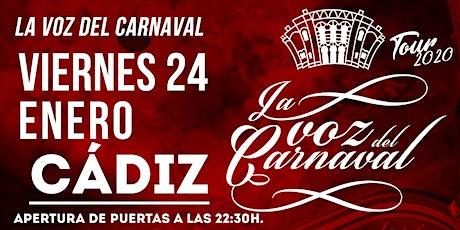 La voz del Carnaval - Viernes 24 de enero de 2020 tickets
