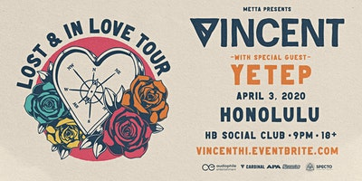 Vincent - Lost in Love Tour at HB Social Club