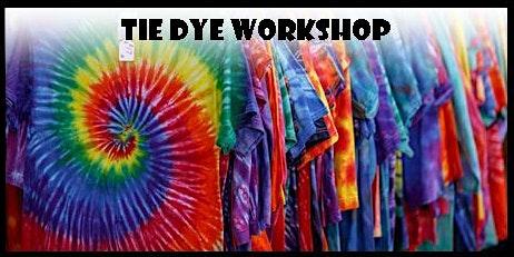Tie Dye Workshop (Family) Afternoon
