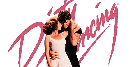 Dirty Dancing Screening With Salsa Dancing And A Glass Of Prosecco tickets